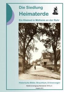 Die Geschichte der Siedlung Heimaterde von den Anfängen bis heute.